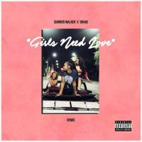 Summer Walker ft Drake – Girls Need Love (Remix)