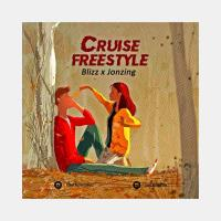 Blizz - Cruise freestyle ft Jonzing
