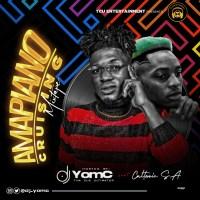 DJ Yomc ft Caltonic SA - Amapiano Cruising Mix