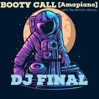 DJ FINAL made a Remix of defunct Mo'Hits' Booty Call