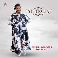 VIDEO: Esther Osaji – Pursue, Overtake & Recover All (Produced by DJ Coublon)