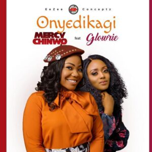 Mercy Chinwo Onyedikagi Mp3 Download