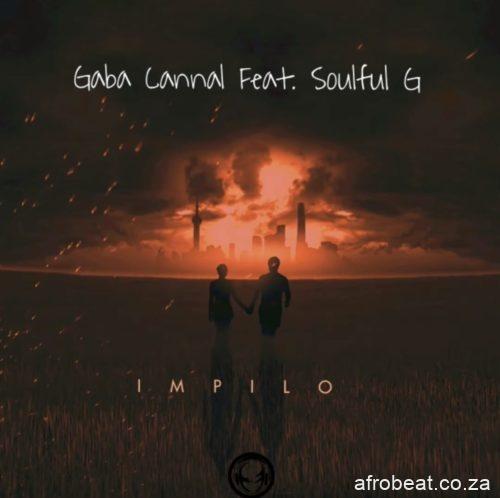 Gaba-Cannal-–-iMpilo-ft.-SoulfulG