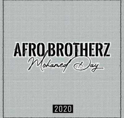 Afro-Brotherz-–-Mohamed-Day-1