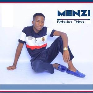 Menzi-Bebuka-Thina-Album