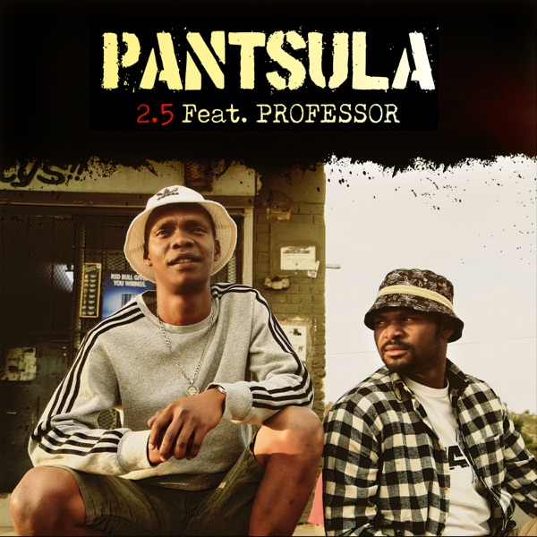 Pantsula-feat-Professor