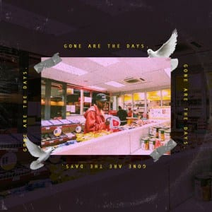 a-reece-gone-are-the-days