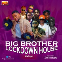 DJ Doublesound - Big Brother Lockdown House Mixtape