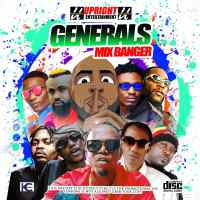[Mixtape] UpRight Entertainment - Generals Mix Banger