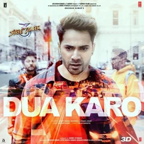 Dua Karo Lyrics - Street Dancer 3D (2020)