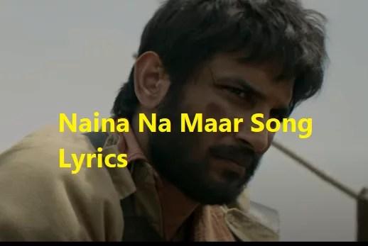 Naina Na Maar Song Lyrics