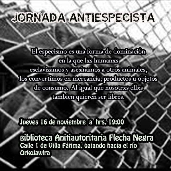 La Paz, Bolivia: Jornada Antiespecista en la Biblioteca Antiautoritaria Flecha Negra