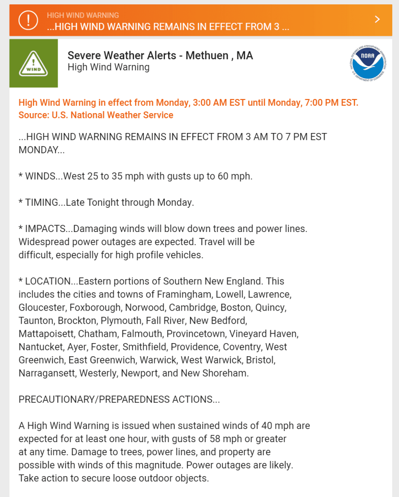 Weather Advisory for Methuen MA. High Wind Warning from 3:00 am until 7:00 pm on February 25, 2019
