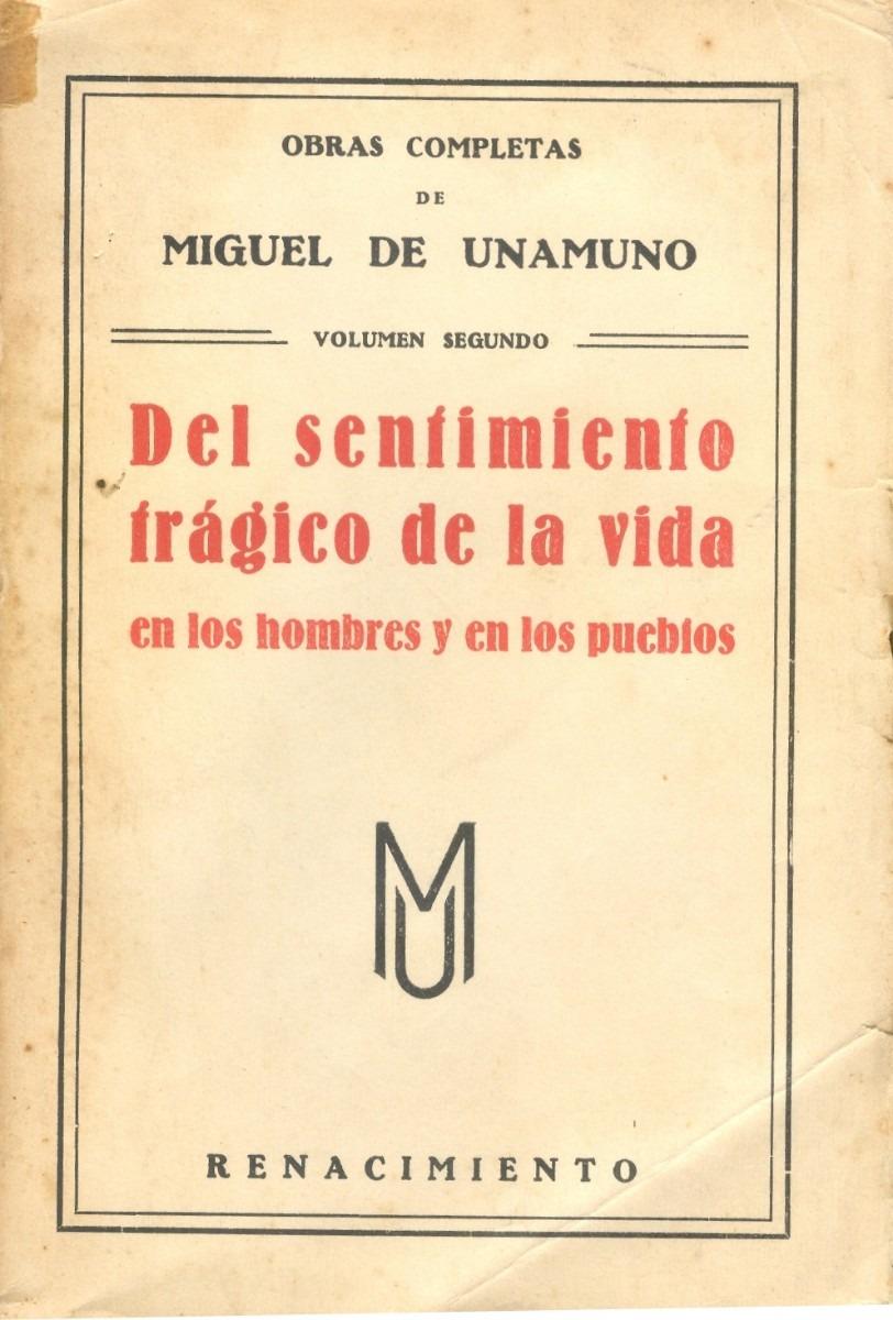 Miguel de Unamuno: 'Del sentimiento trágico de la vida'