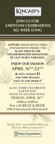 Kincaid's Earth Day Salmon Benefiting Mpls Parks Foundation