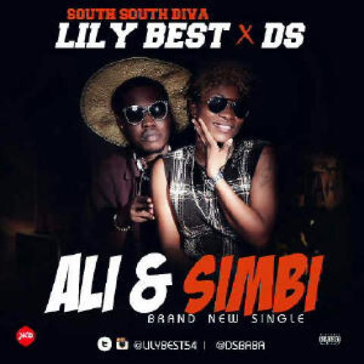 Ali-And-Simbi-artwork Download: Lily Best [@lilybest54] - Ali & Simbi ft DS [@dsbaba] : Fresher Music