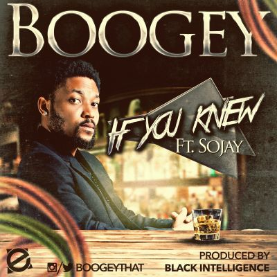 IMG_4485 Download MP3: Boogey [@boogeythat] - If You Knew ft. Sojay