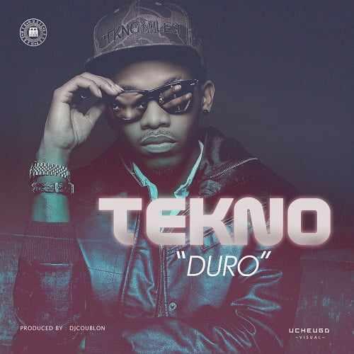 tekno-duro1 Lyrics in Text: Tekno [@teknomiles] - Duro