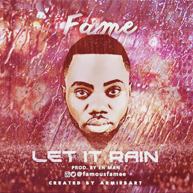 wpid-wpid-img_0829 Download MP3: Fame [@famousfamee] - Let it Rain