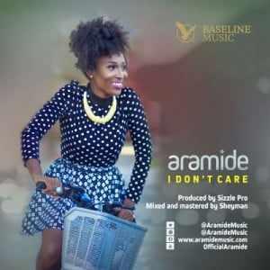 Aramide Download MP3: Aramide [@aramidemusic] – I Don't Care
