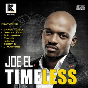 Timeless Download MP3: Joe EL [@joeelkennis] – No Yawa