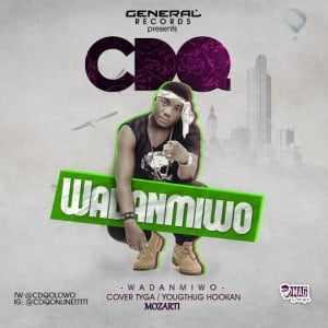 cdq Download MP3:  CDQ [@cdqolowo] - Wadanmiwo