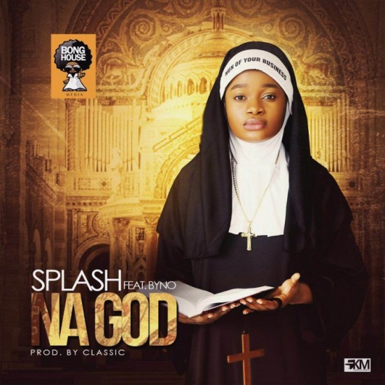 splash-nagod Download MP3: Splash [@splashmusik] – Na God