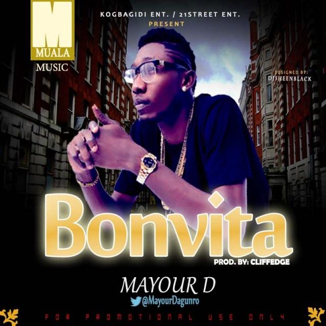 wpid-bonvita-pic1 Download MP3: Mayour Dagunro – Bonvita [@MayourDagunro]