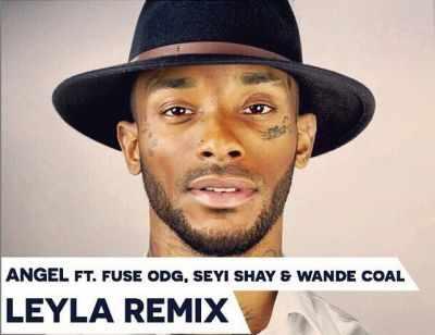 Angel-Leyla-Remix Download MP3: Angel [@thisisangel] – Leyla [remix] ft. Fuse ODG x Seyi Shay x Wande Coal