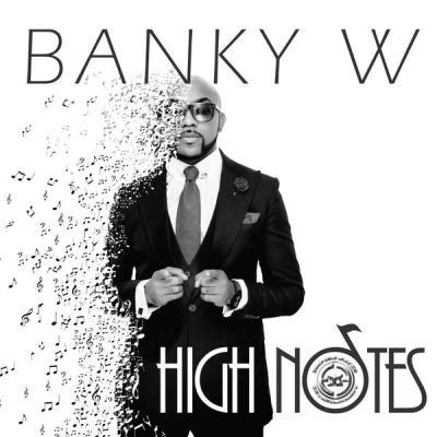 banky-w Download MP3: Banky W [@bankyw] – High Notes