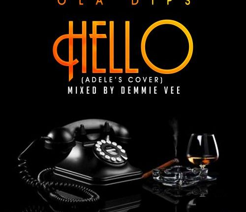 Download MP3: Ola Dips – Hello (Adele's Cover)