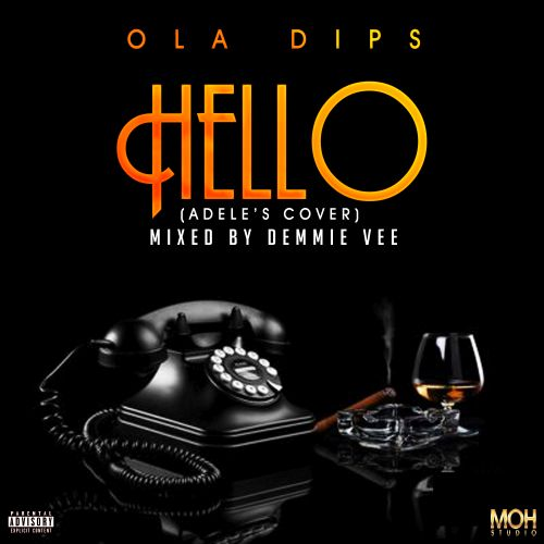 hello-ola-dips-2 Download MP3: Ola Dips – Hello (Adele's Cover)