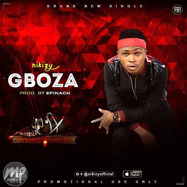 Nikizy Download MP3: Nikizy - Gboza |[@nikizyofficial]