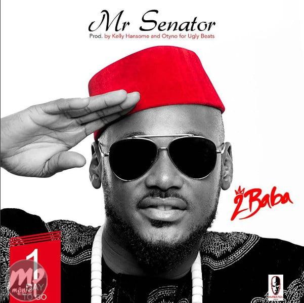 MP3-2Baba-Mr.Senator-Artwork Download MP3: 2Baba - Mr.Senator  [@official2baba]