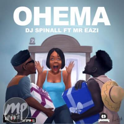 MP3-DJ-Spinall-Ohema-ft.-Mr.-Eazi-Artwork Download MP3: DJ Spinall - Ohema ft. Mr. Eazi |[@djspinall]
