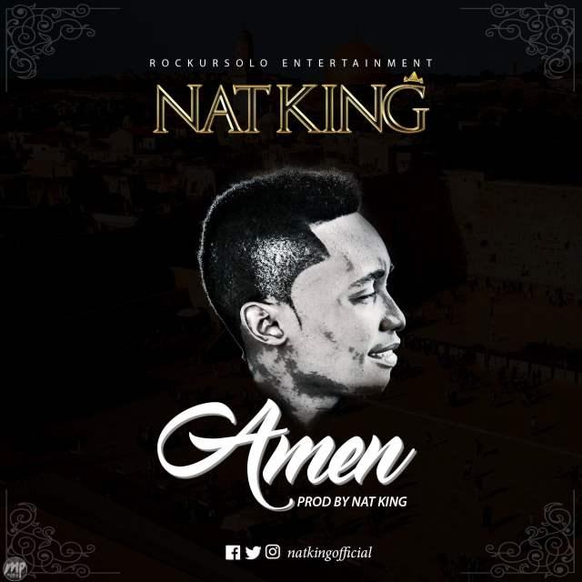 MP3-Nat-King-Amen-Artwork-1024x1024 Download MP3: Nat King - Amen |[@natkingofficial]