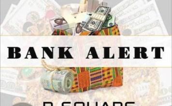 Download MP3: P-Square - Bank Alert