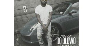 Download MP3: Samklef - Ijo Olowo |[@samklef]