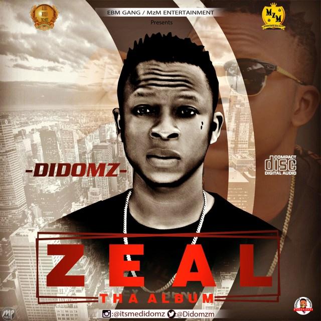 zeal-222.jpg Download Album: Didomz - Zeal | @Didomz