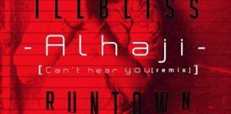 IllBliss - Alhaja ft. Runtown