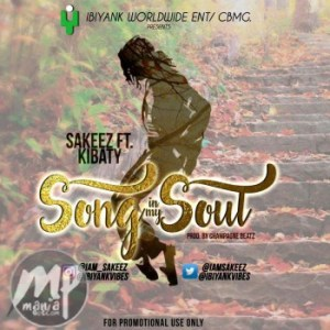 IMG-20170216-WA005-300x300 Music: Sakeez ft. Kibaty - Song In My Soul | @iamsakeez