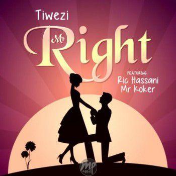 Tiwezi-Ft.-Ric-Hassani-Koker-Mr-Right MP3: Tiwezi - Mr Right ft. Ric Hassani & Koker |[@Tiwezi]