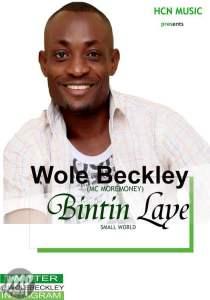 Wole-210x300 MP3: Wole Beckley - Bintin Laye (Small World)