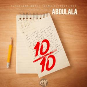 10-300x300 MP3: Abdulala - 10/10