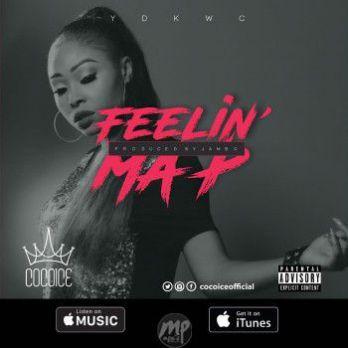 CocoIce-Feeling-My-P-ART MP3: CocoIce - Feeling Ma P |[@cocoiceofficial]