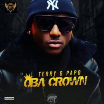 TG MP3: Terry G - Oba Crown |[@terrygzus]