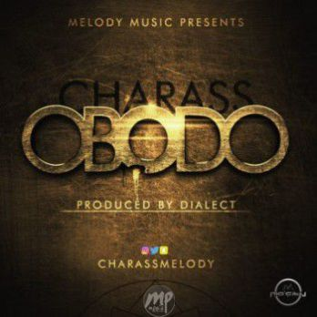 obodo-artwork-2 MP3: Charass - Obodo |[@charassmelody]
