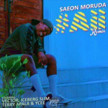 ssa MP3: Saeon Moruda - Aii (remix) ft. Vector, Ycee, Terry Apala & Iceberg Slim |[@saeonmoruda]