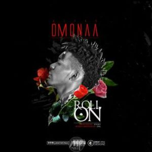 Omonaa-Roll-On-Artwork-300x300 Music: Omonaa - Roll On   @iamomonaa