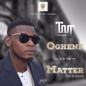 T-300x300 MP3: TnJ - Oghene Is In The Matter (Prod. By DocSide)